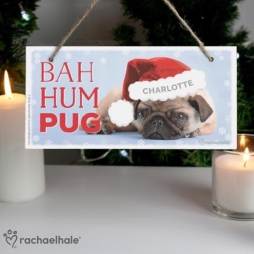 Personalised Rachel hale Christmas bag hum pug wooden sign