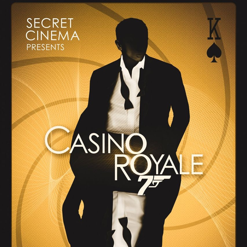 6 Secret Cinema Tickets - Casino Royale