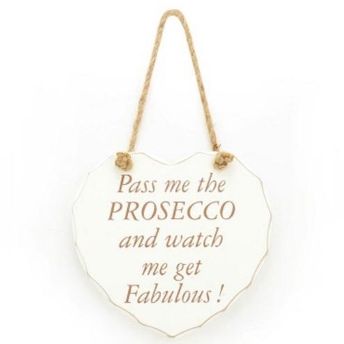 Prosecco watch me get fab plaque