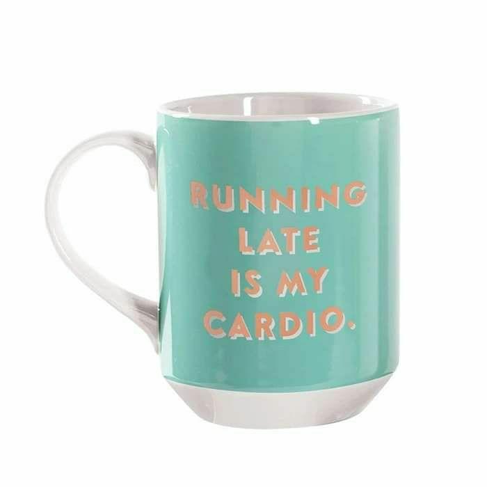 Running Late Is My Cardio' Mug £8.99 + p&p