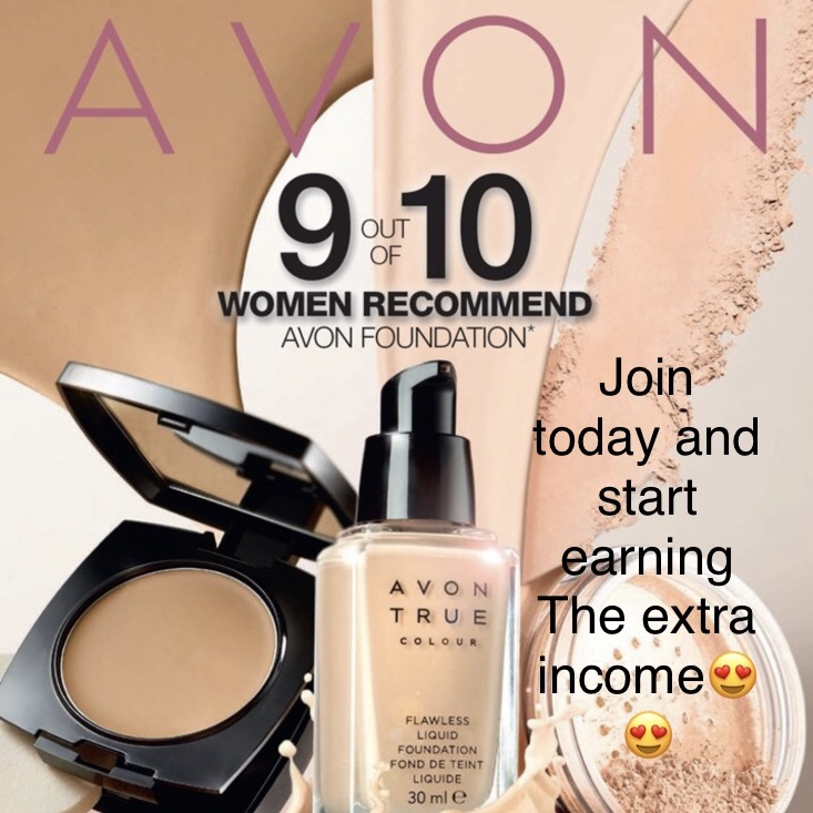 Join Avon  and start earning today😘