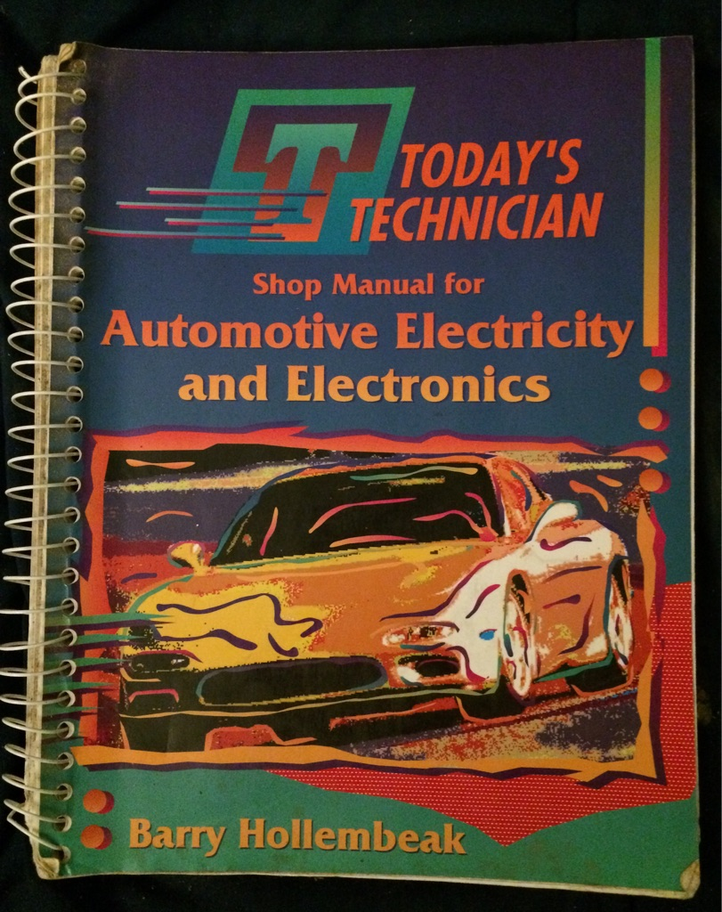 Today's Technician Shop Manual For Automotive Electricity and Electronics 📖