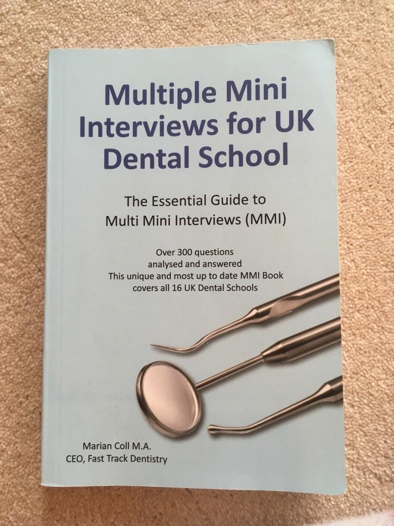 Multiple Mini Interviews for UK Dental School