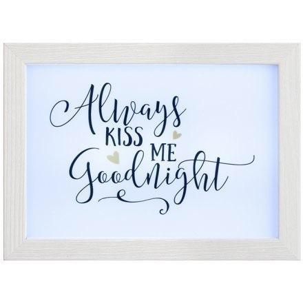 Always Kiss Me Goodnight - Illuminating Frame 26cm