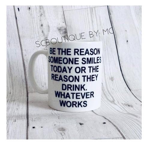 Be the reason... mug