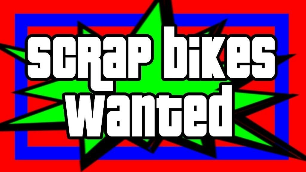 Scrap bicycles wanted          if collect £500 cost for NSPCC