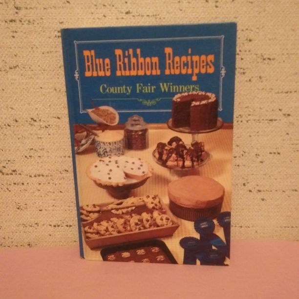 Blue Ribbon Recipe County Fair Winners, Cookbook Collections Library, 1968