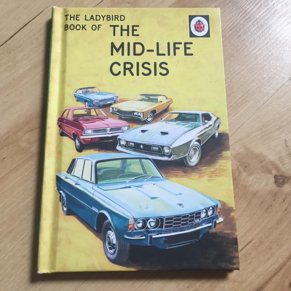 The Mid Life Crisis