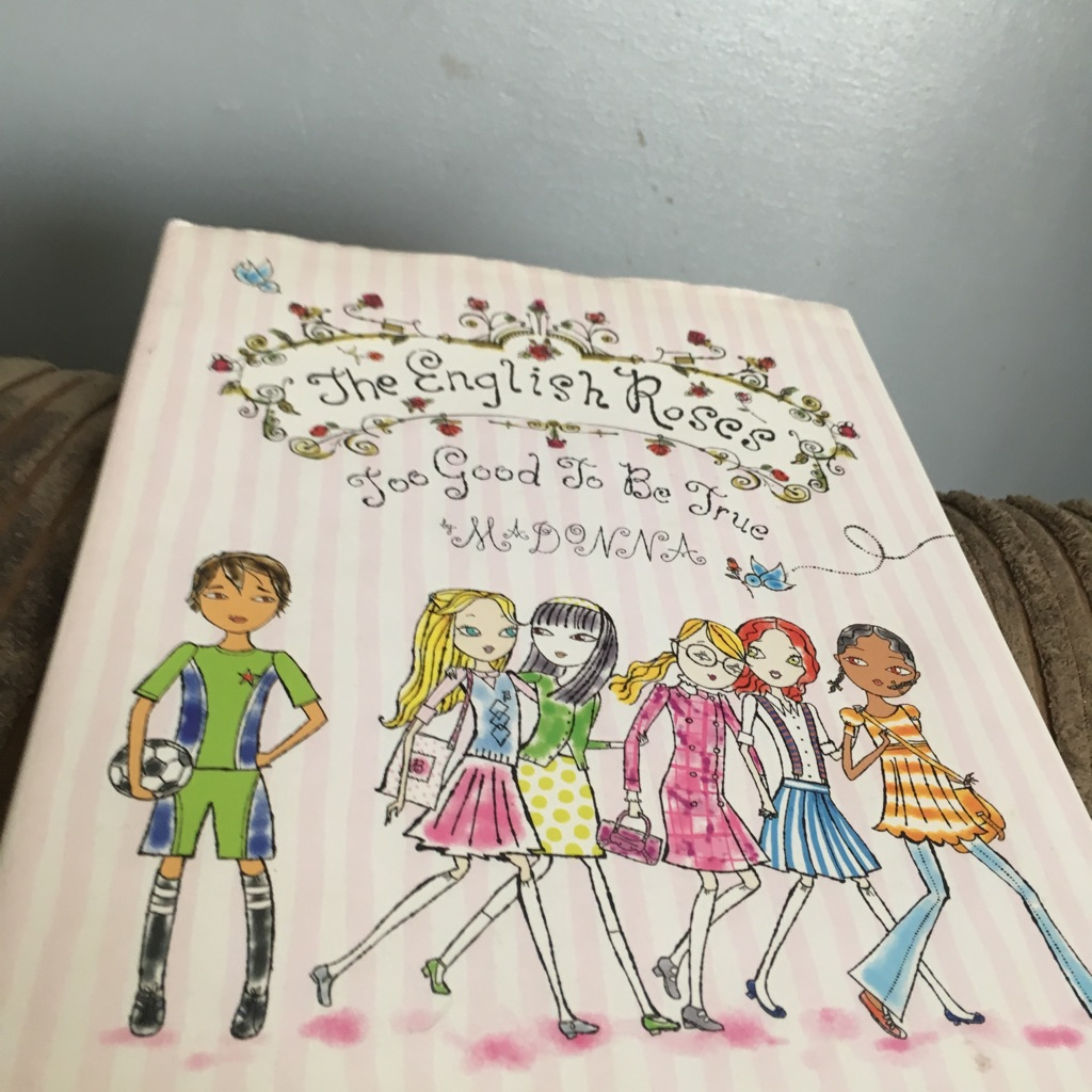 The English roses too good to be true book