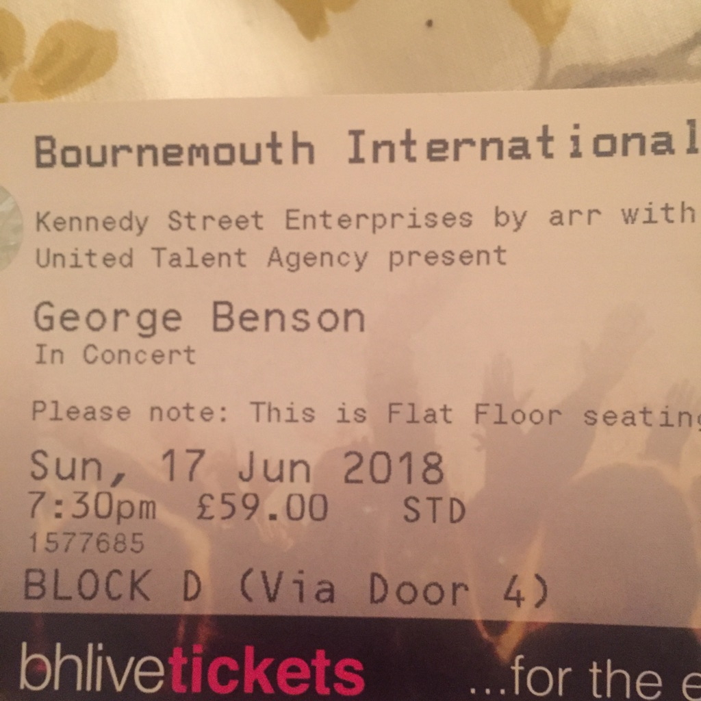 2x tickets for George Benson at the BIC Bournemouth 17/6