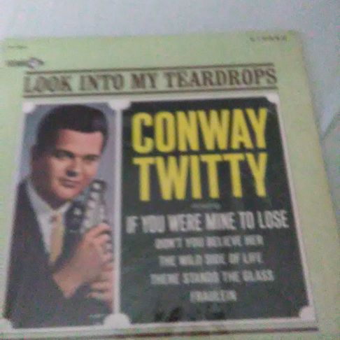 Conway Twitty Look Into My Teardrops