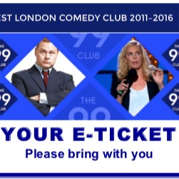 99comedy club 2 tickets NYE Leicester sq