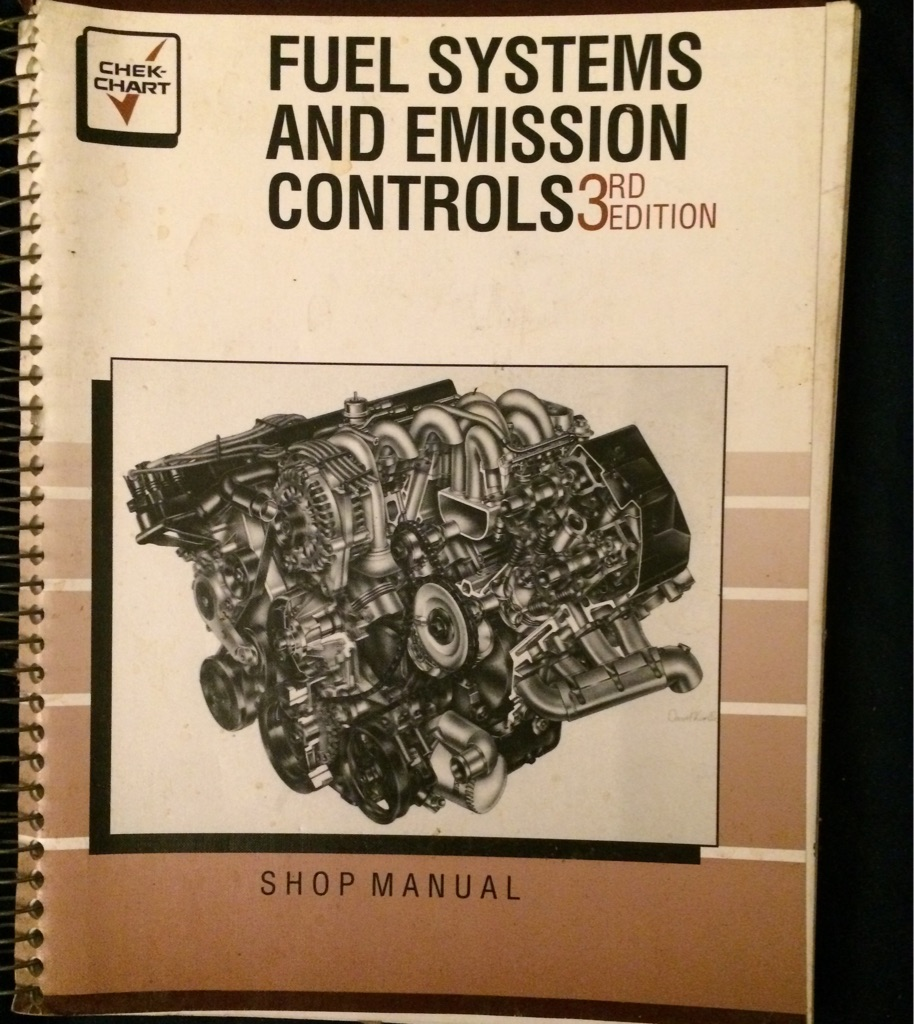 Fuel Systems and Emission Controls 3rd Edition 📖