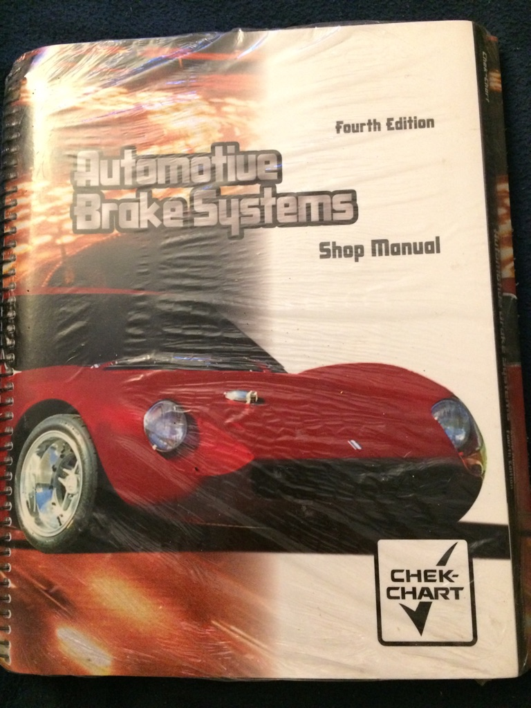 Automotive Break Systems Classroom and Shop 4th Editions