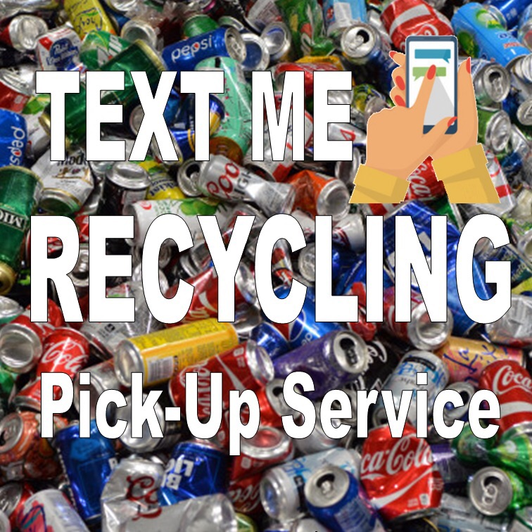 Text Me Recycling Pick-Up Service