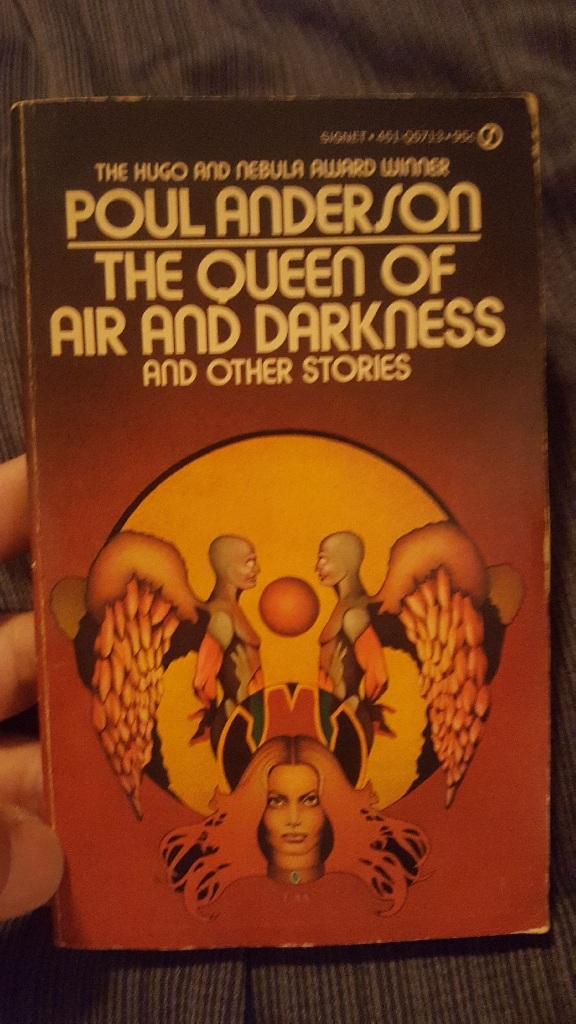 The Queen Of Air And Darkenss And Other Stores By Poul Anderson Frist Printing 1973 copyright  1973