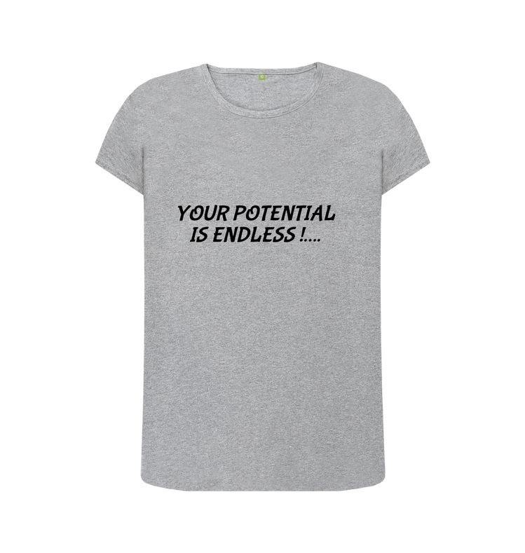 Your potential is endless tee