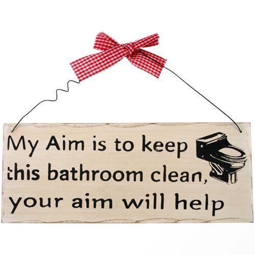 My aim is to keep this bathroom clean... shabby plaque