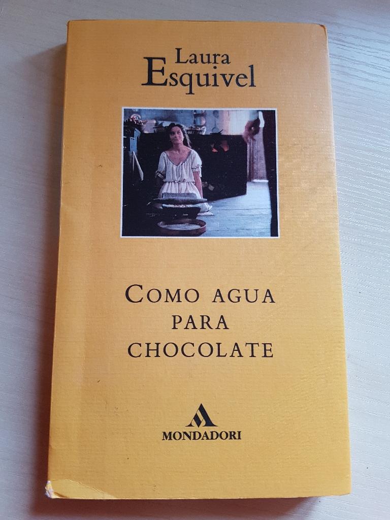 Como Agua Para Chocolate por Laura Ezquivel