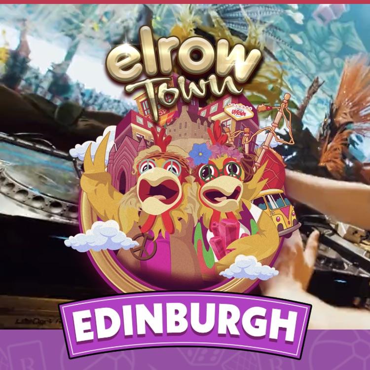 2 x ELROW TOWN EDINBURGH TICKETS 27th JULY
