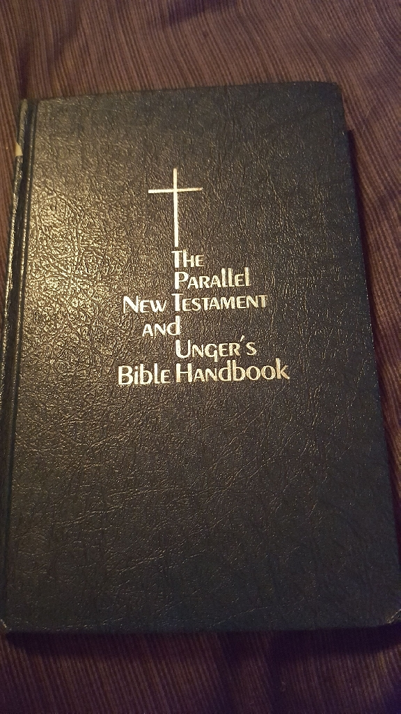 The Parallel New Testament and Unger's Bible Handbook / first printing 1975