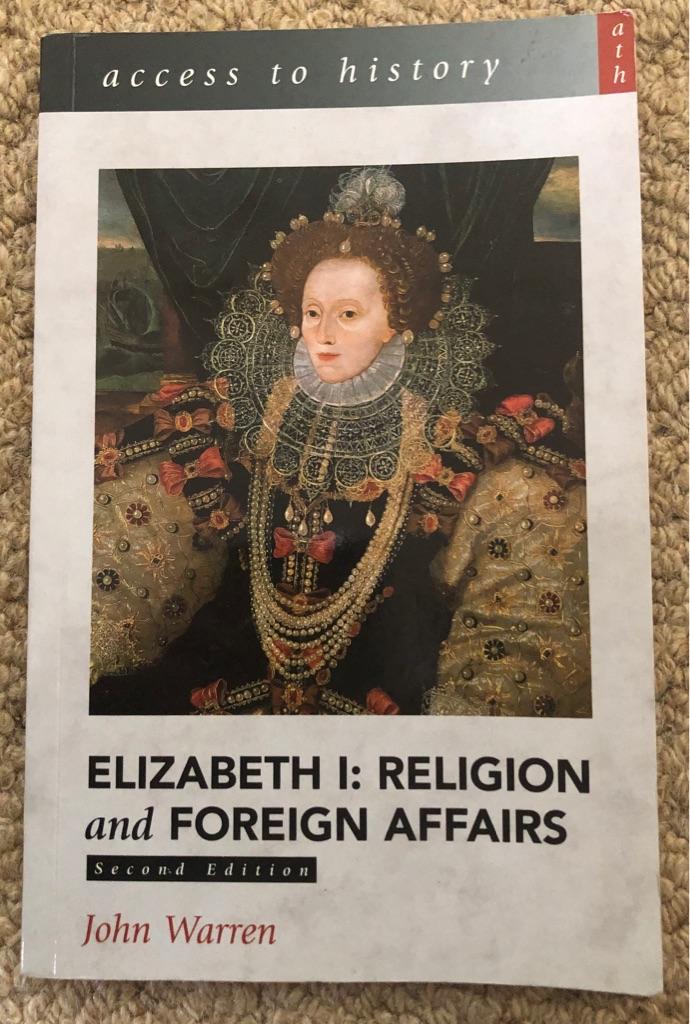 ELIZABETH I RELIGION AND FOREIGN AFFAIRS BOOK