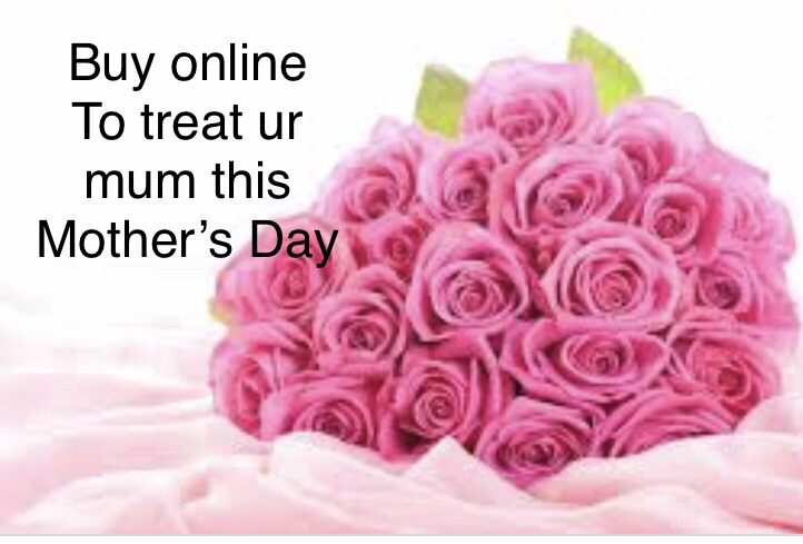 Treat ur mum for Mother's Day