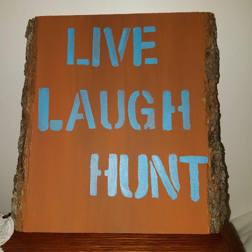 Live laugh hunt wood home decor