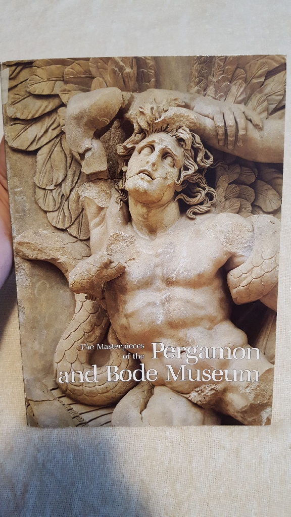 The masterpieces of the Pergamon and Body Museum By Philipp Von Zabern copyright 1991
