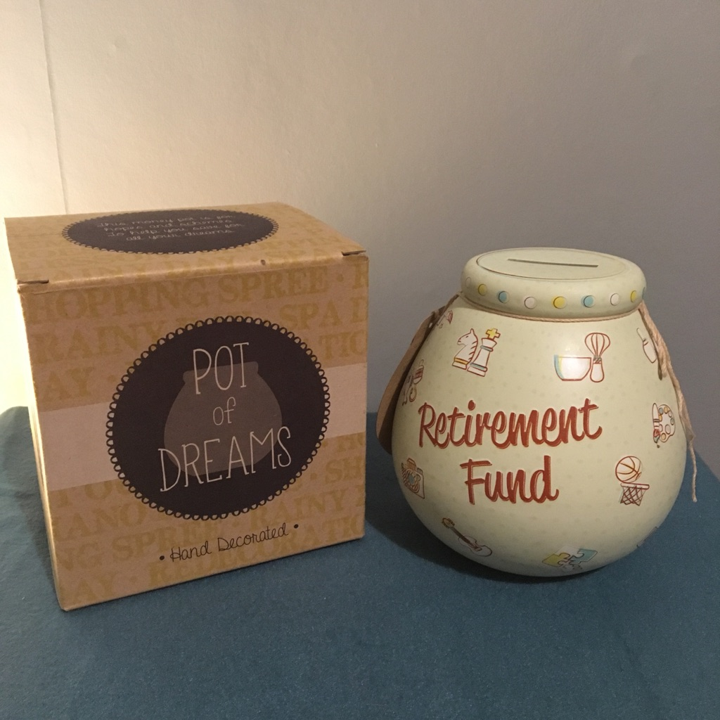 Pot of Dreams - Retirement Fund