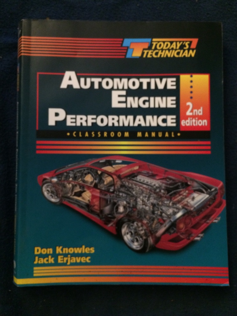 Automotive Engine Performance Classroom 2nd Edition