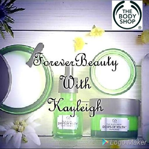 ForeverBeauty with Kayleigh (The Body Shop)
