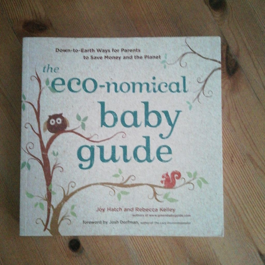 Eco-nonical Baby Guide by J.Hatch and R.Kelley