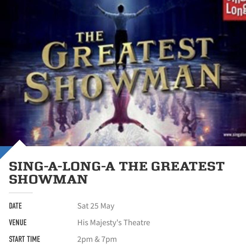 2x Greatest Showman Tickets Aberdeen HMT 25/05/19 7pm