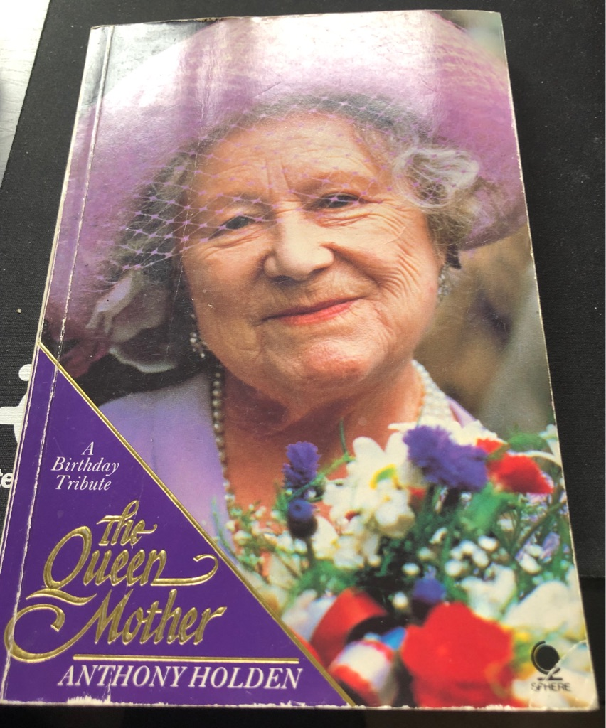 A BIRTHDAY TRIBUTE THE QUEEN MOTHER BOOK