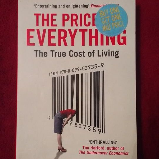 The Price of Everything: The True Cost of Living - Eduardo Porter