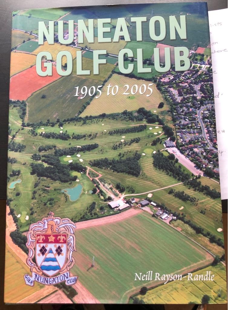 NUNEATON GOLF CLUB 1905 - 2005 BOOK