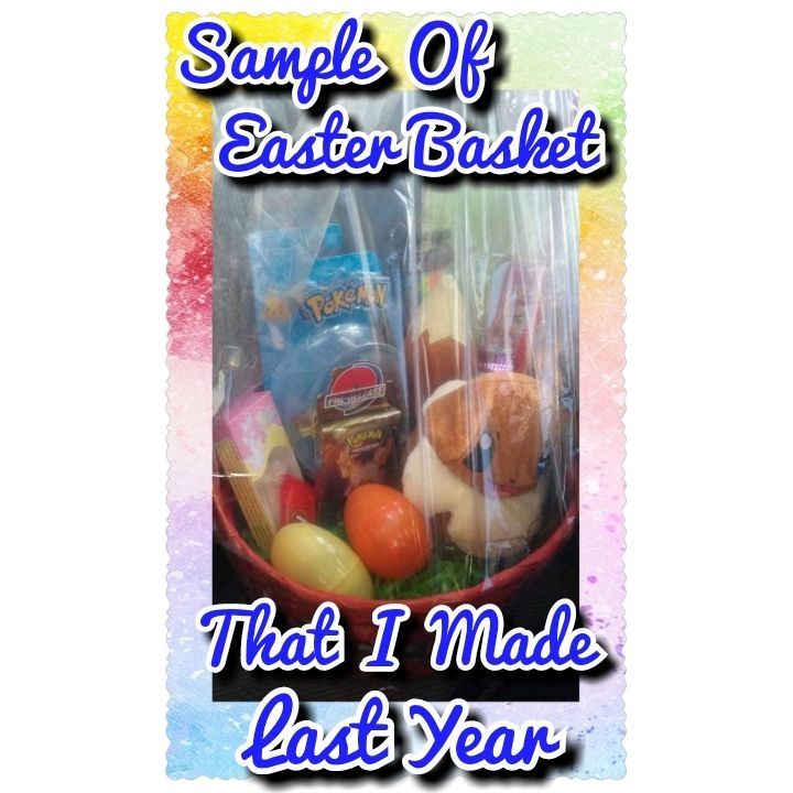Premade Easter Baskets (Taking Orders Early)