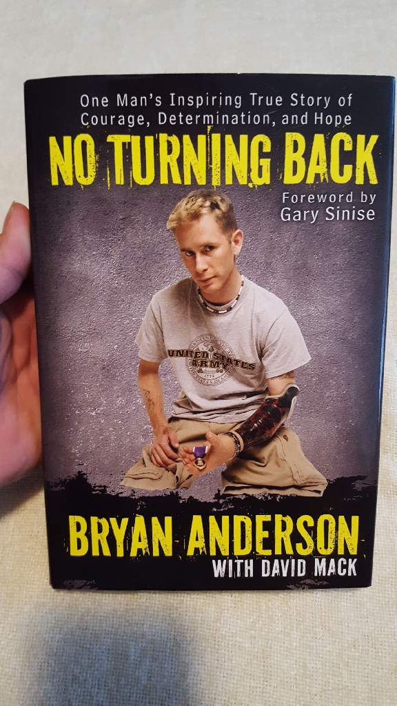 No Turning Back One Man's Inspiring Story of Courage,Bryan Anderson  Signed First Edition/First Printing-2011