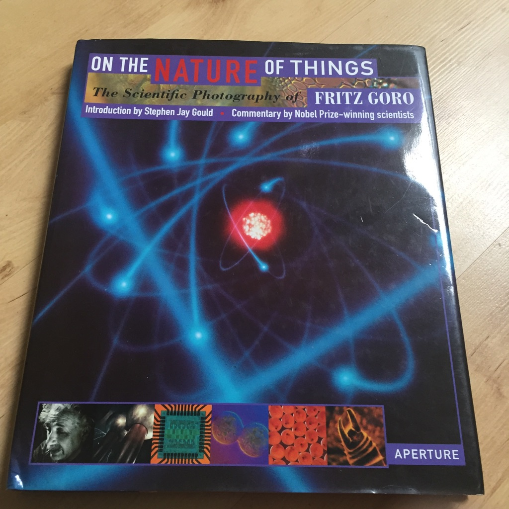 On the Nature of Things: The Scientific Photography of Fritz Goro Hardback