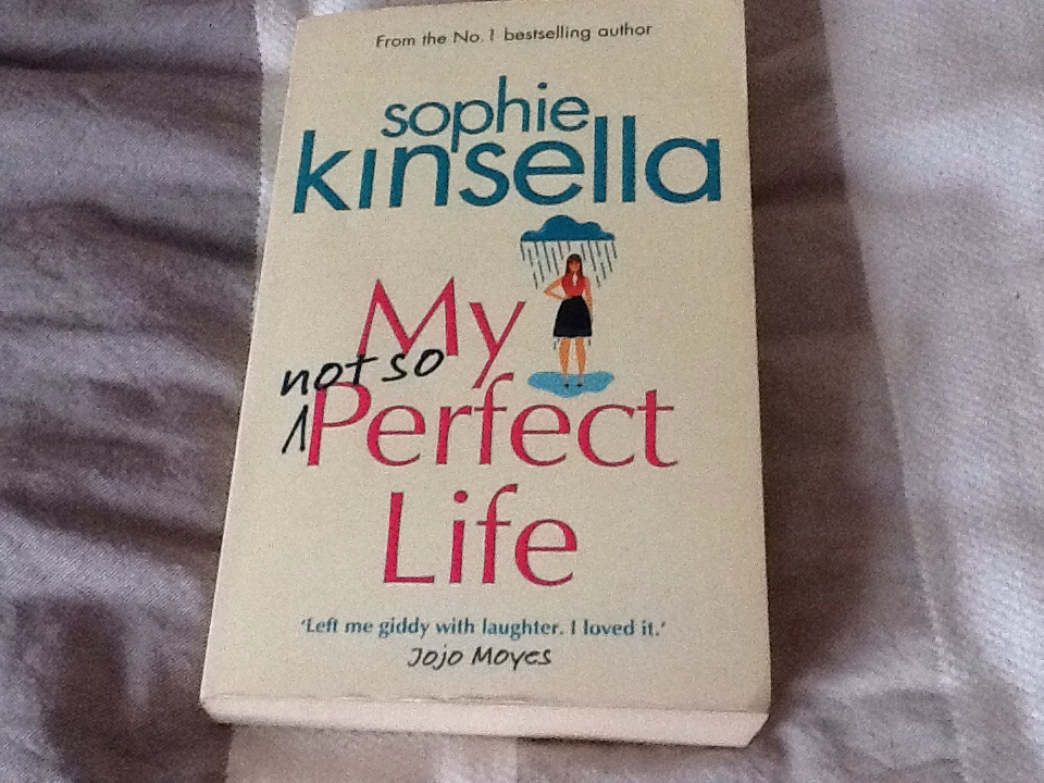 My not so perfect life by Sophie Kinsella (paperback)