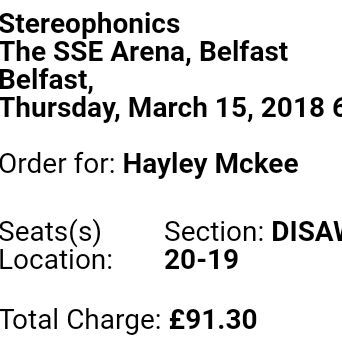 2 Sterophonics concert tickets, disabled area, sse arena Belfast