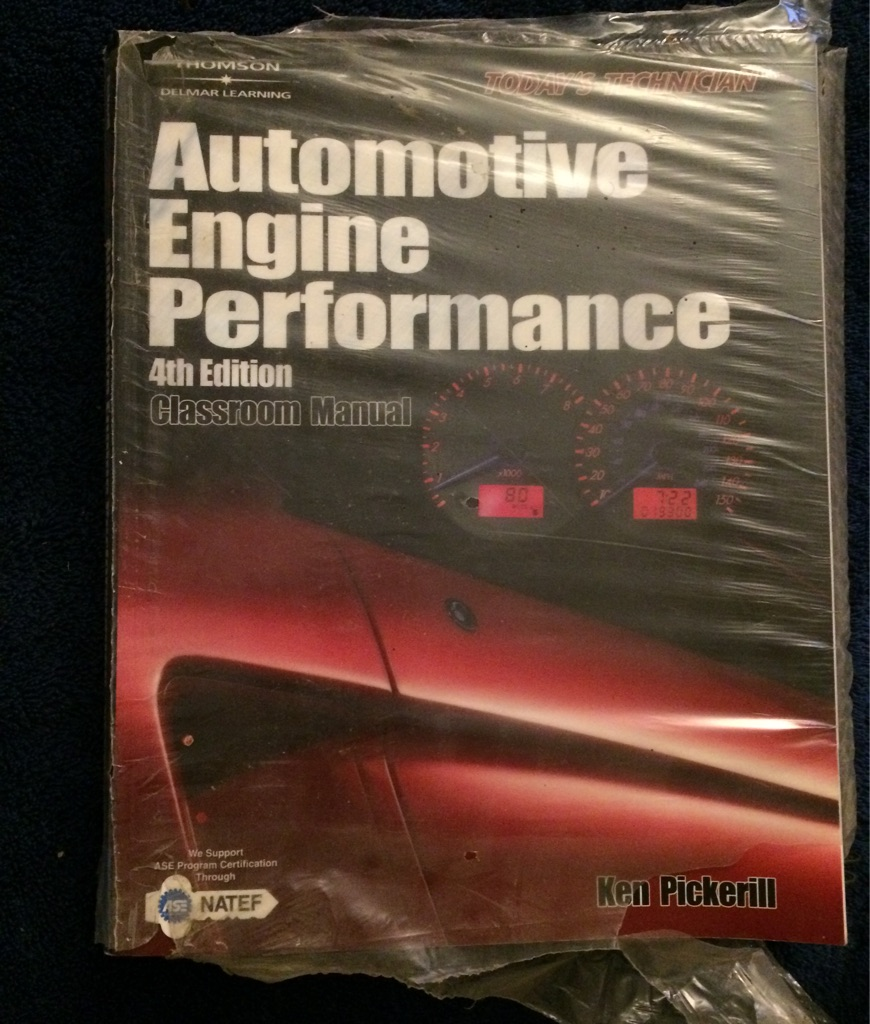 Automotive Engine Performance Classroom and Shop 4th Editions 📖