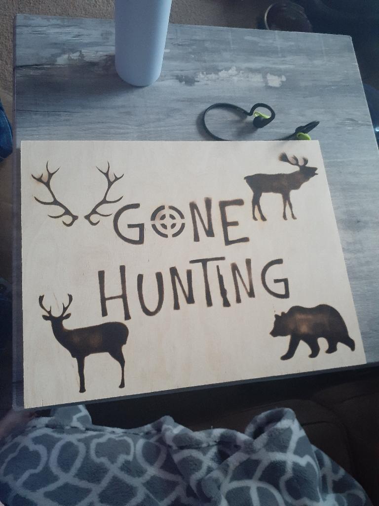 Gone Hunting Wood burning