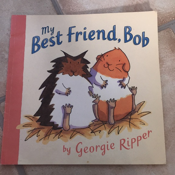 My best friend, Bob book
