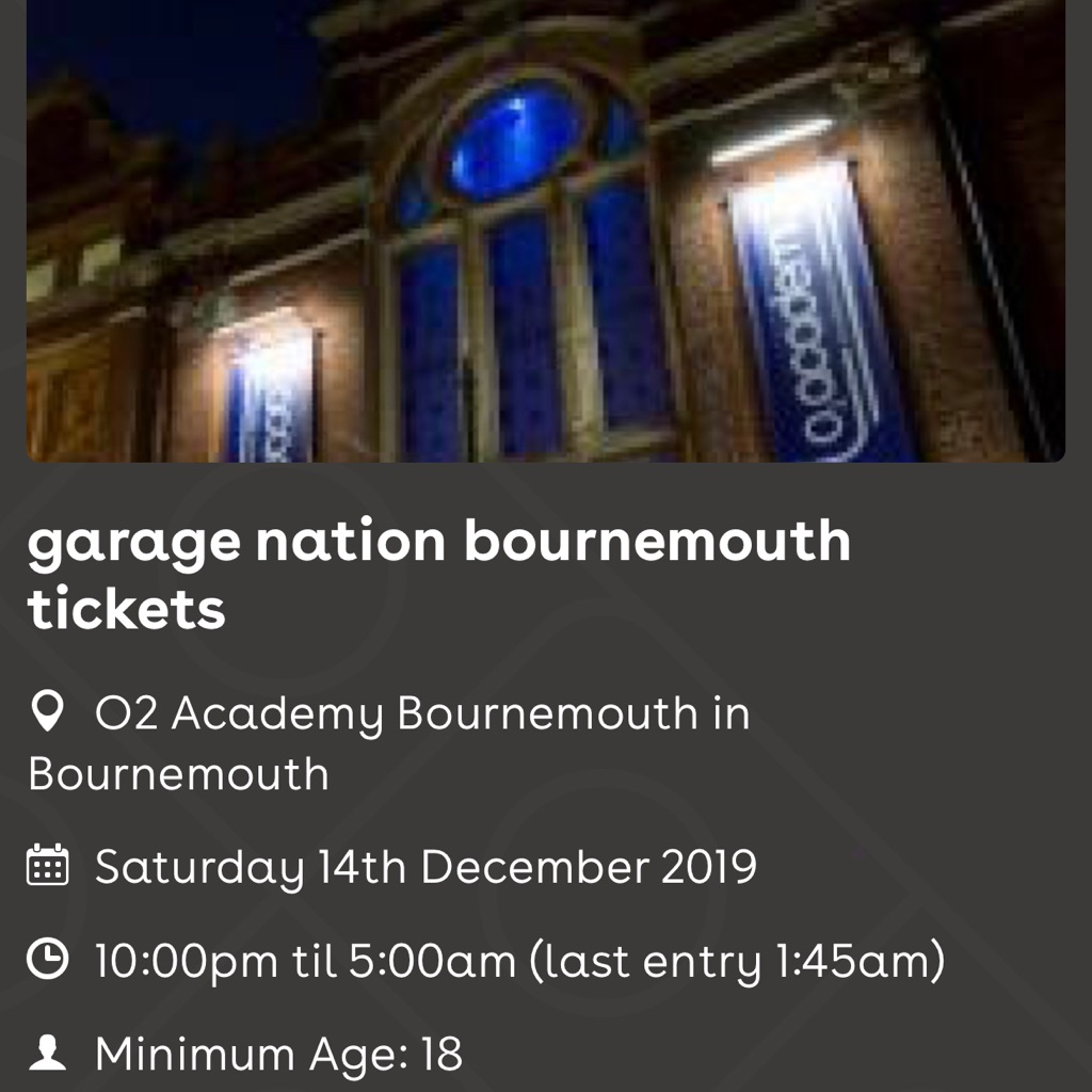 Garagenation E-ticket Bournemouth O2