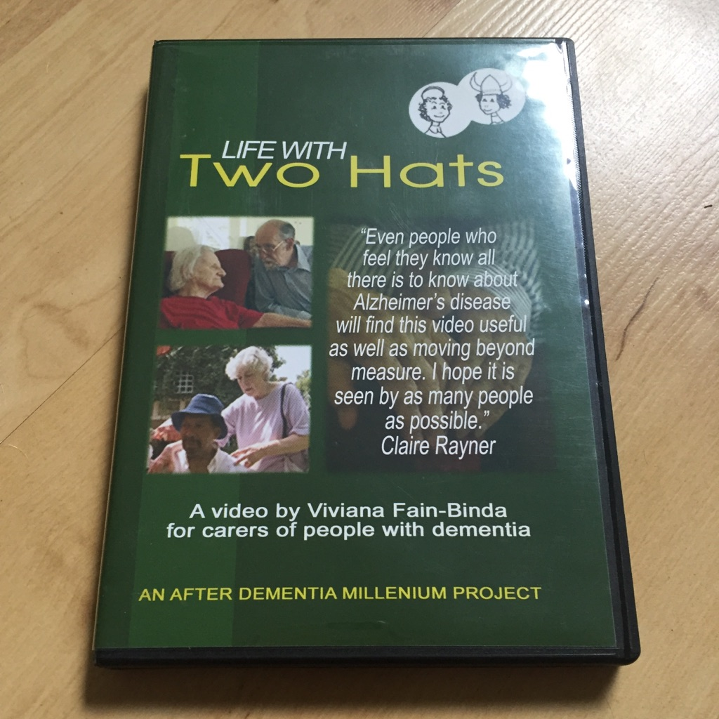 Life With Two Hats - DVD on Dementia