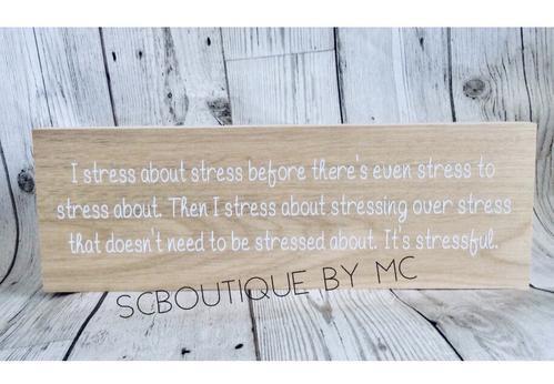 I stress... plaque