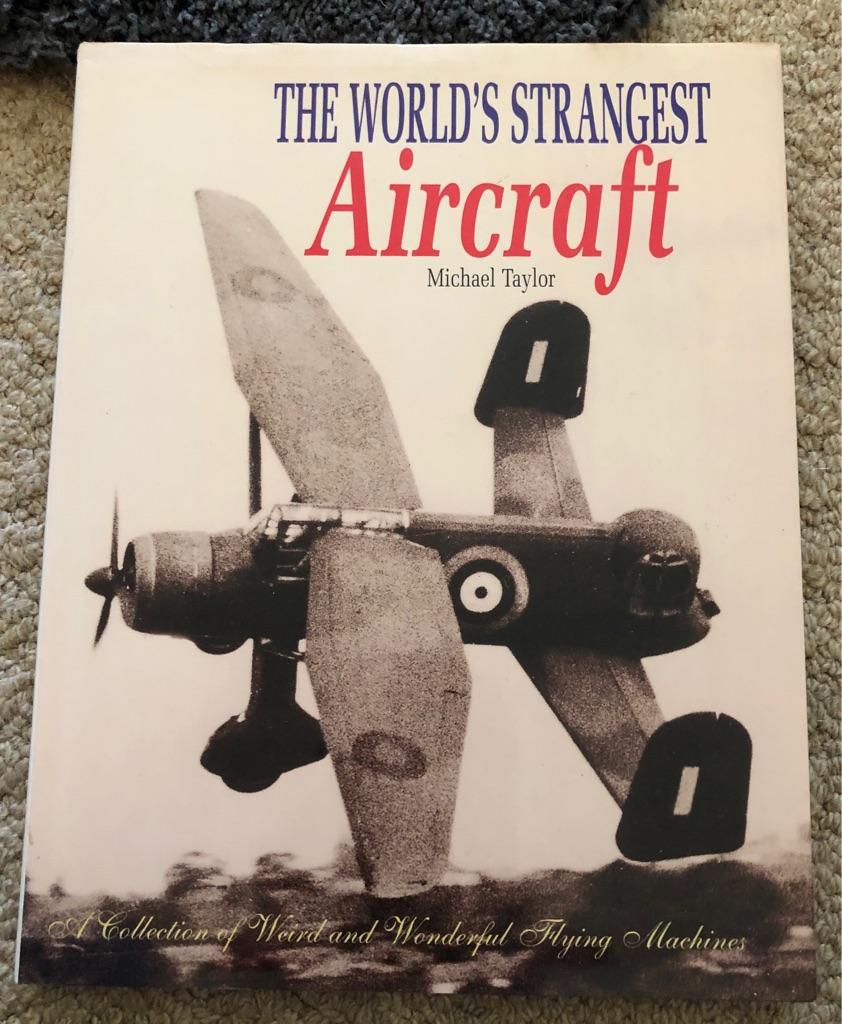 THE WORLD'S STRANGEST AIRCRAFT BOOK