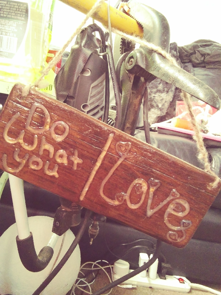 Do what you love! Sign